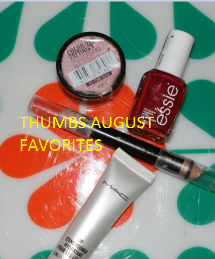 Thumbs August Favorites
